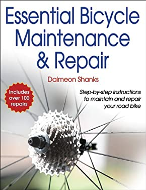 Essential Bicycle Maintenance & Repair 9781450407076