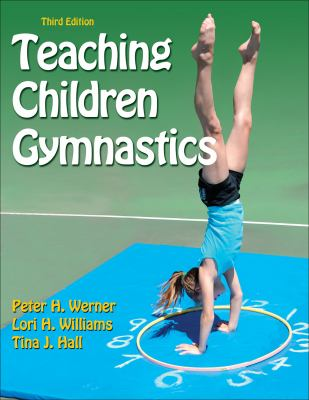 Teaching Children Gymnastics-3rd Edition 9781450410922