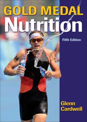 Gold Medal Nutrition 9781450411202