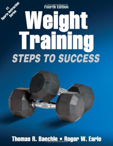 Weight Training: Steps to Success 9781450411684