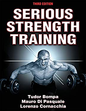 Serious Strength Training 3e 9781450422444