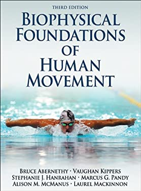 Biophysical Foundations of Human Movement 9781450431651