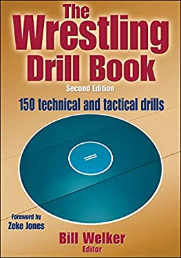The Wrestling Drill Book-2nd Edition 9781450432160