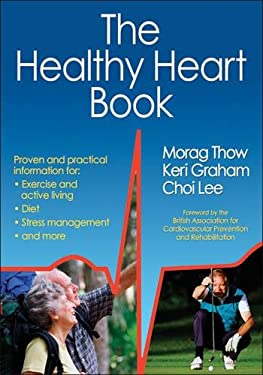 The Healthy Heart Book 9781450432788