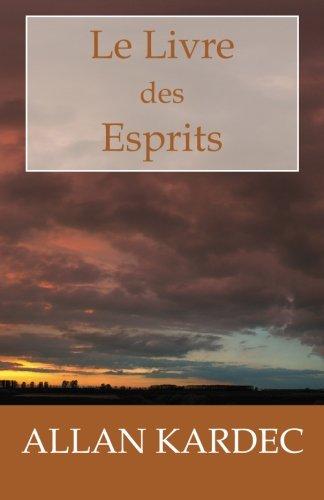 Le Livre Des Esprits 9781450546638