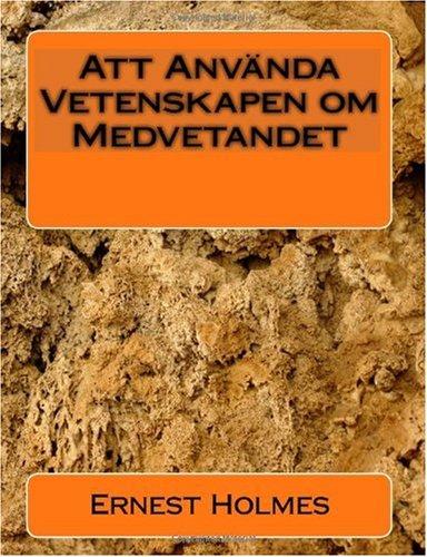 Att Anvanda Vetenskapen Om Medvetandet 9781450577953