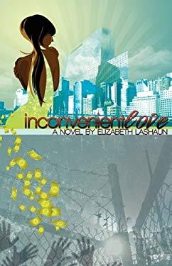 Inconvenient Love 9781450713894