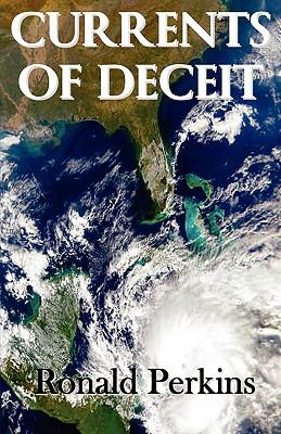 Currents of Deceit 9781450724791