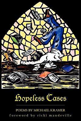 Hopeless Cases 9781450777261