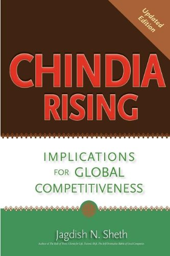 Chindia Rising: Implications for Global Competitiveness 9781450798020