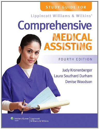 Study Guide for Lippincott Williams & Wilkins' Comprehensive Medical Assisting 9781451115727