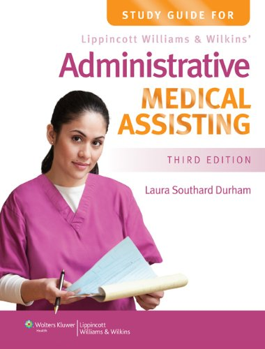 Study Guide for Lippincott Williams & Wilkins' Administrative Medical Assisting 9781451115802