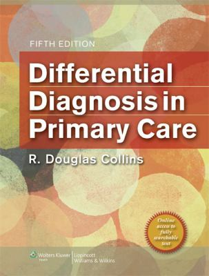 Differential Diagnosis in Primary Care [With Access Code] 9781451118254