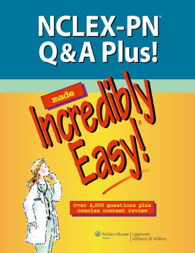 NCLEX-PN Q&A Plus! Made Incredibly Easy! 9781451144536