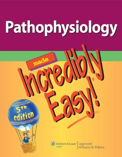 Pathophysiology Made Incredibly Easy! 9781451146233