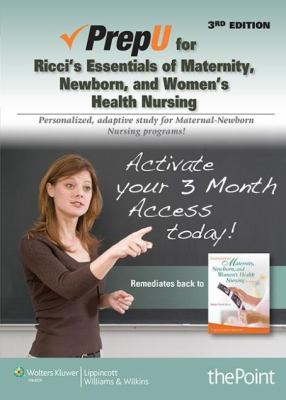 Prepu for Ricci's Essentials of Maternity, Newborn, and Women's Health Nursing 9781451148862