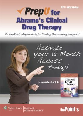 Prepu for Abrams's Clinical Drug Therapy 9781451163506