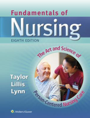 Fundamentals of Nursing (Fundamentals of Nursing: The Art & Science of Nursing Care ()