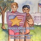 Heroes Were Made on 9/11