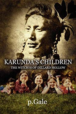 Karunda's Children: The Witch5s of Dillard Hollow 9781451278538