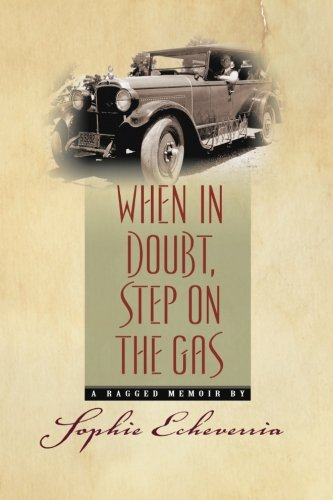 When in Doubt, Step on the Gas 9781451544787