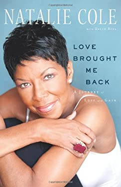 Love Brought Me Back: A Journey of Loss and Gain 9781451606058