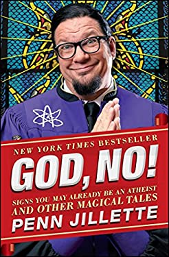 God, No!: Signs You May Already Be an Atheist and Other Magical Tales 9781451610376