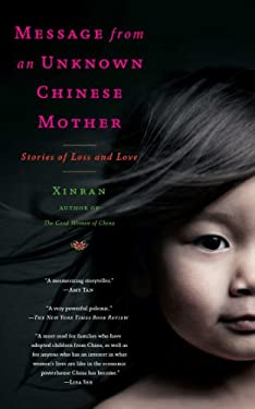 Message from an Unknown Chinese Mother: Stories of Loss and Love 9781451610949