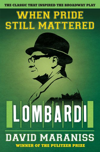 When Pride Still Mattered: Lombardi 9781451611458