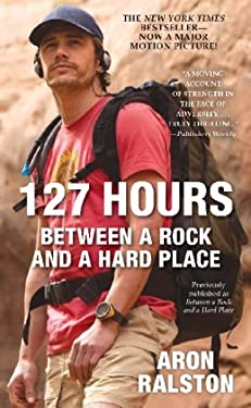 127 Hours: Between a Rock and a Hard Place 9781451617702