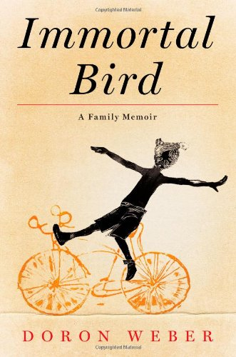 Immortal Bird: A Family Memoir 9781451618068