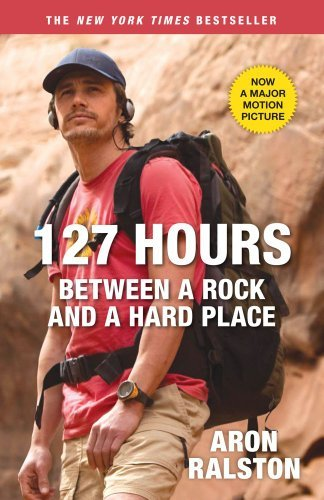 127 Hours: Between a Rock and a Hard Place 9781451618501
