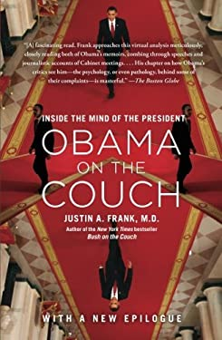 Obama on the Couch: Inside the Mind of the President 9781451620641
