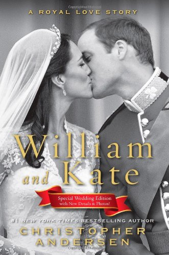 William and Kate: A Royal Love Story 9781451621464