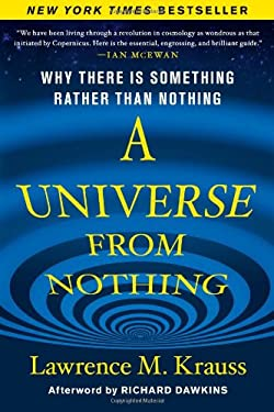 A Universe from Nothing: Why There Is Something Rather Than Nothing 9781451624458