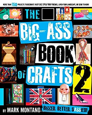 The Big-Ass Book of Crafts 2 9781451627800