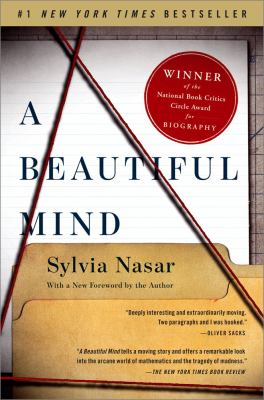 A Beautiful Mind: The Life of Mathematical Genius and Novel Laureate John Nash 9781451628425