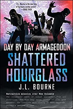 Day by Day Armageddon: Shattered Hourglass 9781451628814
