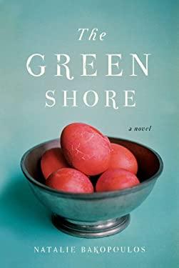 The Green Shore 9781451633924