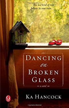 Dancing on Broken Glass 9781451637373