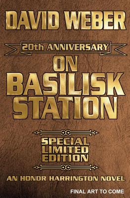 On Basilisk Station 12th Anniversary Leather-Bound Signed Edition 9781451638820