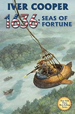 1636: Seas of Fortune 9781451639391
