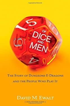 Of Dice and Men: The Story of Dungeons & Dragons and the People Who Play It 9781451640502