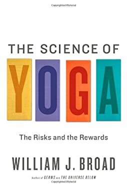 Science of Yoga : The Risks and the Rewards