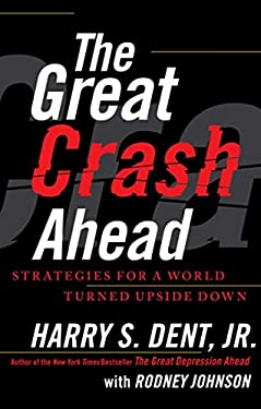The Great Crash Ahead: Strategies for a World Turned Upside Down 9781451641554
