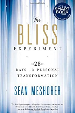 The Bliss Experiment: 28 Days to Personal Transformation 9781451642117