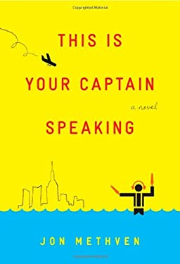 This Is Your Captain Speaking 9781451642155