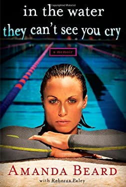 In the Water They Can't See You Cry: A Memoir 9781451644371