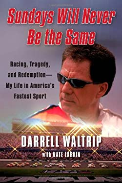 Sundays Will Never Be the Same: Racing, Tragedy, and Redemption--My Life in America's Fastest Sport 9781451644890