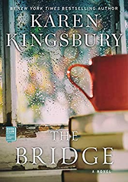 The Bridge: A Novel 9781451647013